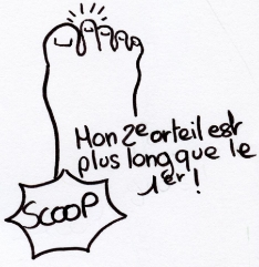 Ils sont pas mignons mes doigts de pied ?